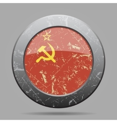 metal button with Soviet Union flag - grunge style vector image vector image