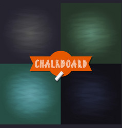 set of blank chalkboard texture backgrounds vector image