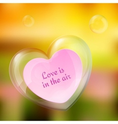 shiny bubble heart with paper note in it vector image