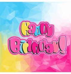 happy birthday quote vector image vector image