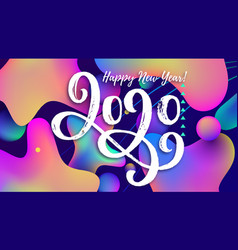 happy new year 2020 text on a color background vector image