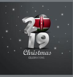 Kenya flag 2019 merry christmas typography new vector