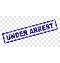 Scratched under arrest rectangle stamp vector
