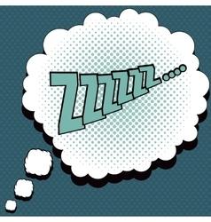 Sleep comic speech bubble vector image