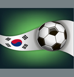 with soccer ball and flag of korea vector image