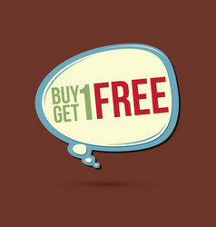 Buy 1 get 1 free text in balloons vector