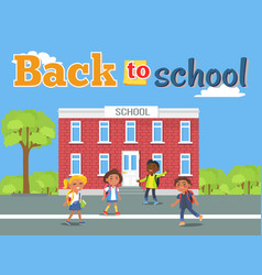 Boys and girls with backpacks standing near school vector