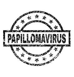 Grunge textured papillomavirus stamp seal vector