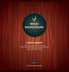 Vintage brown wood plank as texture and background vector