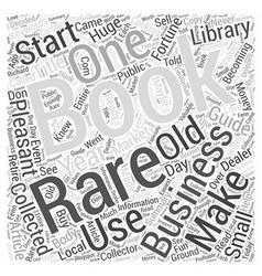 Becoming a Rare Book Dealer Word Cloud Concept vector image vector image