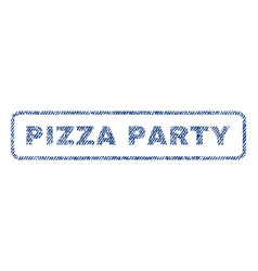 pizza party textile stamp vector image