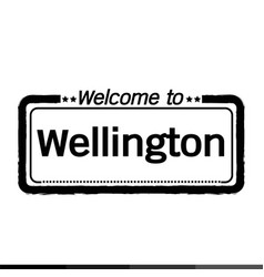 Welcome to wellington city design vector