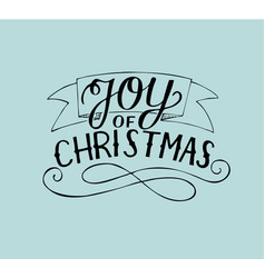 hand lettering joy of christmas vector image vector image