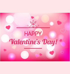 blurred st valentines say background with text vector image