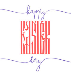 Easter lettering greeting card for holiday vector