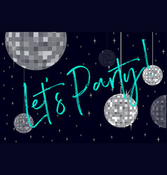 Party balls and phrase lets party vector