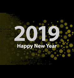 2019 new year numbers silver golden snowflakes vector image