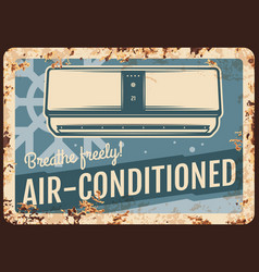 Air conditioner metal plate rusty sign poster vector