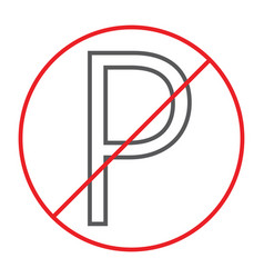 no parking thin line icon prohibited and vector image