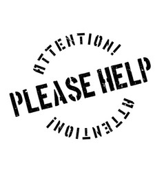 please help rubber stamp vector image vector image