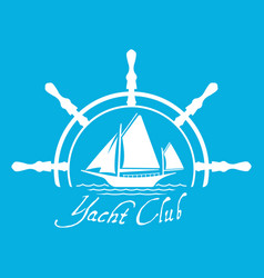 flat yacht club logo icon with helm vector image