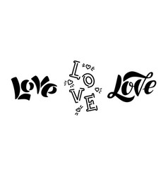 love modern lettering isolated on white background vector image