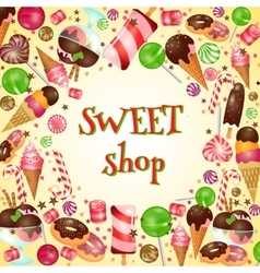 Sweet shop poster with candies and lollipops vector image vector image