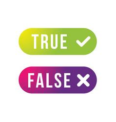 True and false label set button vector