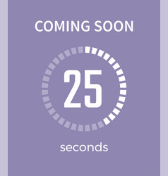 Coming soon white timer time vector