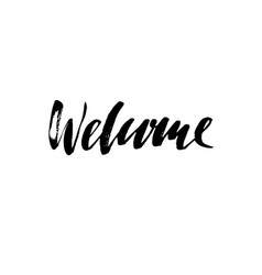 welcome modern brush lettering card with vector image vector image