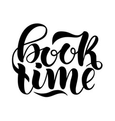 book time inspirational and motivational quotes vector image