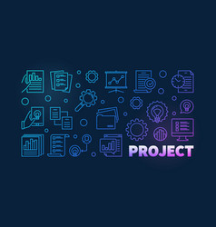 project colorful outline banner on dark vector image