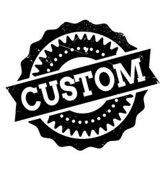 Custom stamp rubber grunge vector image vector image