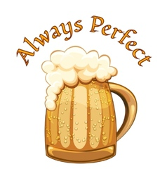 Always Perfect beer poster vector image