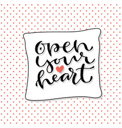Open your heart handwritten greeting card design vector