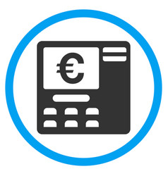 Euro atm rounded icon vector