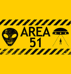 grunge sign zone area 51 nevada ufo sign vector image
