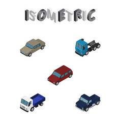 isometric automobile set of lorry truck auto and vector image