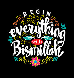 Begin everything with bismillah vector