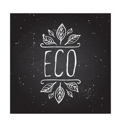 Eco product label on chalkboard vector image