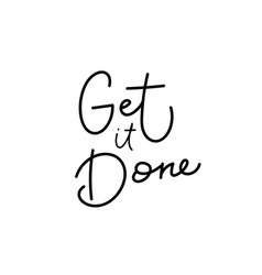 Get it done paper cutout shirt quote lettering vector