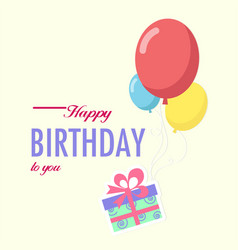 happy birthday to you gift box balloon background vector image