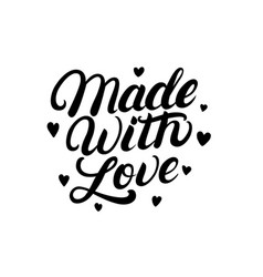 made with love hand written lettering label badge vector image