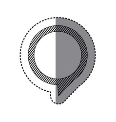 Monochrome sticker of circular speech with tail to vector