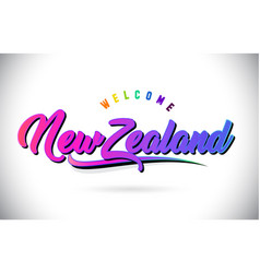 Newzealand welcome to word text with creative vector