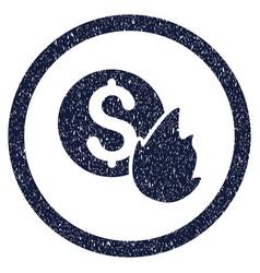 burn money rounded grainy icon vector image