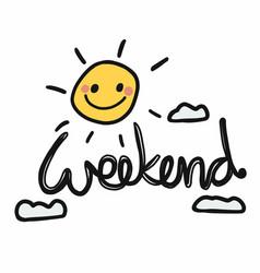 weekend sun smile on sky cartoon vector image
