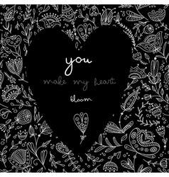 You make my heart bloom black card vector