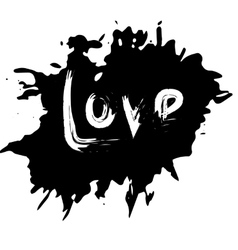blot with an inscription love the black ink vector image vector image