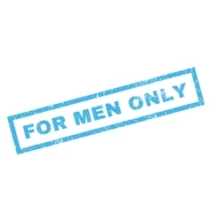 For Men Only Rubber Stamp vector